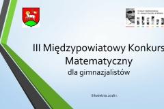 III Międzypowiatowy Konkurs Matematyczny prezentacja - fin_ał-01
